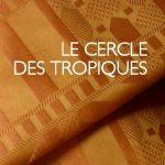 [Guinée] Le Cercle des Tropiques – Alioum Fantouré