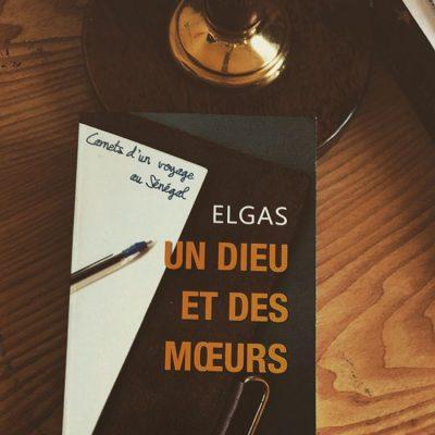 [Sénégal] Un Dieu et des mœurs – Elgas