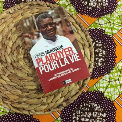 [RD Congo] Plaidoyer pour la vie – Denis Mukwege