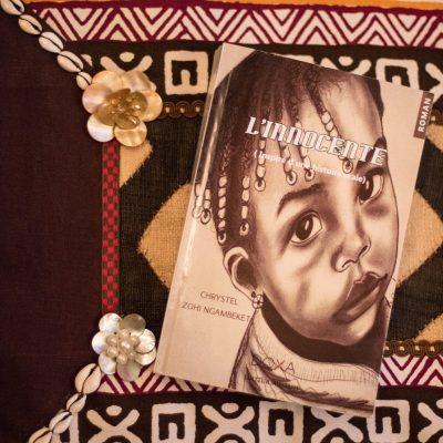 [Cameroun/Gabon] L'innocente – Chrystel Zohi Ngambeket